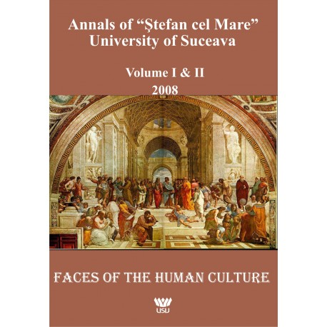 "Annals of ""Ştefan cel Mare"" University of Suceava Philosophy Social and Human Disciplines Volume I-II - 2008"