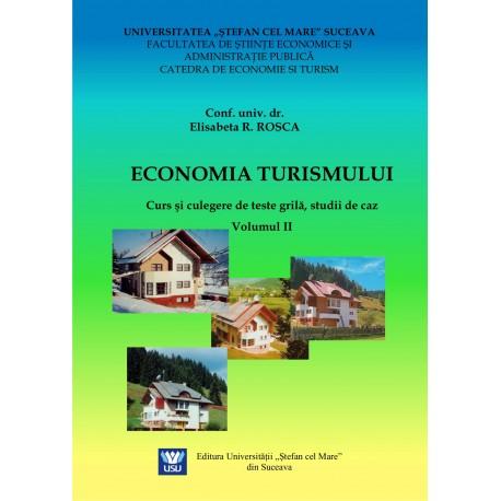 Economia turismului Curs şi culegere de teste grilă, studii de caz, Vol I