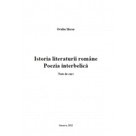 Istoria literaturiiâ române. Poezia interbelică