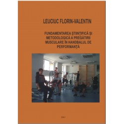 Fundamentarea stiintifica si metodologica a pregatirii musculare in handbalul de performanta