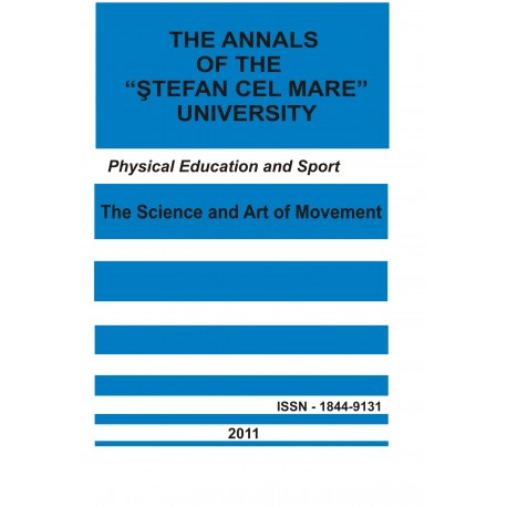 "The annals of the ""Ştefan cel Mare"" University Physical Education and Sport Section Nr. 2(7), 2011"