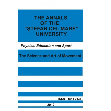 "The annals of the ""Ştefan cel Mare"" University Physical Education and Sport Section Nr. 1(8), 2012"