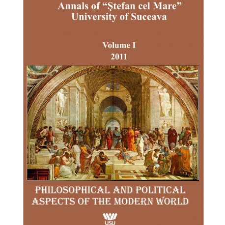 "Annals of ""Ştefan cel Mare"" University of Suceava Philosophy Social and Human Disciplines Volume I - 2011"