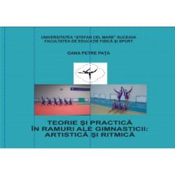 Teorie si practica in ramuri ale gimnasticii: artistic si ritmica