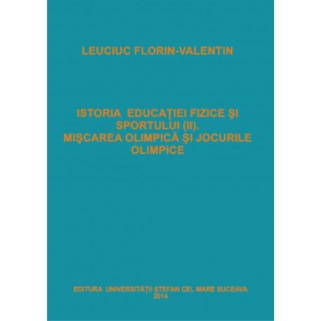 Istoria Educatiei Fizice si a Sportului (II) Miscarea olimpica si Jocurile Olimpice