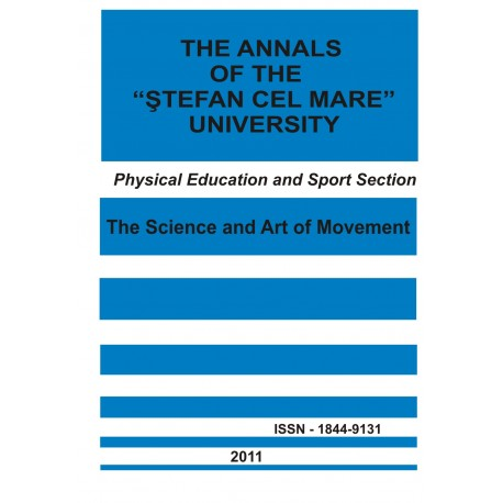 "The annals of the ""Ştefan cel Mare"" University Physical Education and Sport Section Nr. 1(6), 2011"