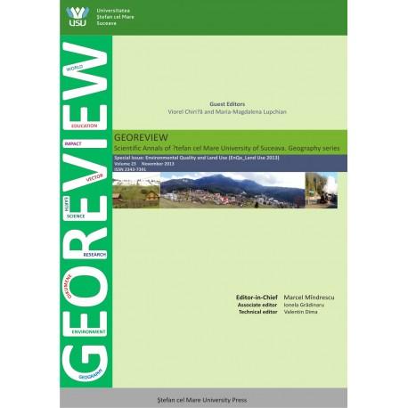 """GEOREVIEW Analele Universitatii """"Ştefan cel Mare """" Suceava Seria Geografie, Volumul 23, decembrie 2013"""