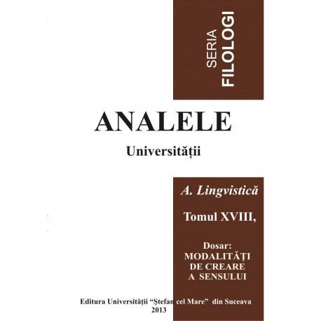 Analele USV- Seria Filologioe, A. Lingvistică, Tomul XVIII, Nr 2, 2013
