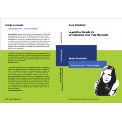 La pratico- theorie de traduction chez Irina Mavrodin