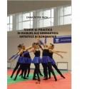 Teorie si practica in ramuri ale gimnasticii: artistica si acrobatica