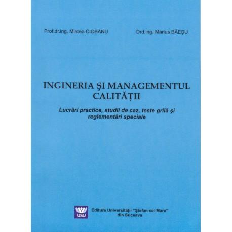 lngineria și managementul calității : lucrări practice studii de caz teste grilă si reglementări specifice