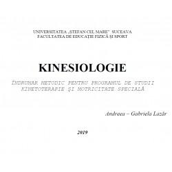 KINESIOLOGIE INDRUMAR METODIC PENTRU PROGRAMUL  DE STUDII KINETOTERAPIE SI MOTRICITATE SPECIALA
