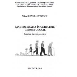 KINETOTERAPIA IN GERIATRIE  -GERONTOLOGIE
