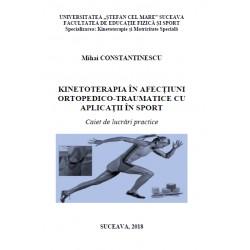KINETOTERAPIA IN AFECTIUNI  ORTOPEDICO-TRAUMATICE CU APLICATII IN SPORT