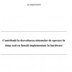Contributii la dezvoltarea sistemelor de operare  in timp real cu functii implementate in hardware