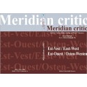 Meridian critic. East-west