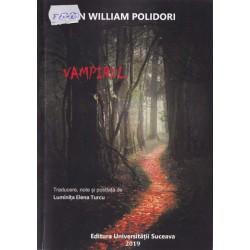 Vampirul. O povestire / Traducere, note și postfață de Luminița Elena Turcu