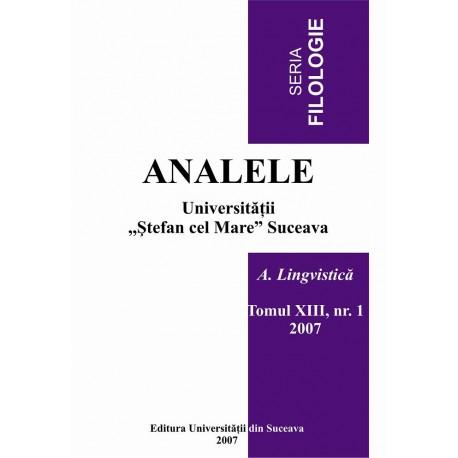 Analele Universitatii Stefan cel Mare, Seria Filologie, A. Lingvistica, tomul XII, nr. 1, 2007