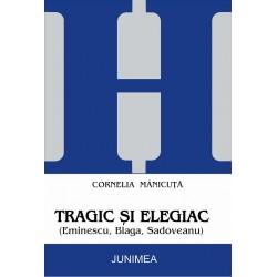 TRAGIC SI ELEGIAC