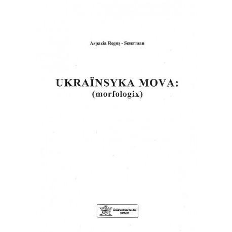 Ukrainsyka mova: (morfologix)