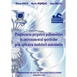 Prognozarea pregatirii psihomotrice in antrenamentul sportivului prin aplicarea modelarii matematice