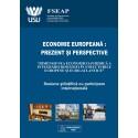 ECONOMIE EUROPEANA: PREZENT SI PERSPECTIVA
