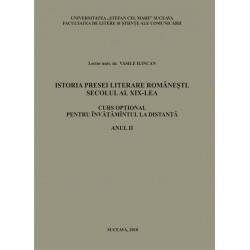 Istoria presei literare romanesti. Secolul al XIX-lea Curs pentru învatamant la distanta