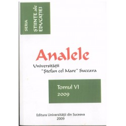 """Analele Universitatii """"Stefan cel Mare"""" Suceava  Seria Stiinte ale Educatiei, Tomul VI, 2009"""